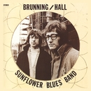 Brunning / Hall Sunflower Blues Band / I Wish You Would/Brunning/Hall Sunflower Blues Band
