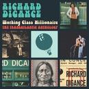 Working Class Millionaire - The Transatlantic Anthology/Richard Digance