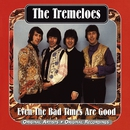 Even The Bad Times Are Good/The Tremeloes