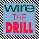 The Drill/Wire