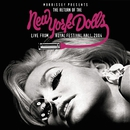Morrissey Presents the Return of The New York Dolls (Live from Royal Festival Hall 2004)/New York Dolls