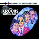 Just Released - The Anthology/The Crooks