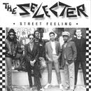 Street Feeling/The Selecter