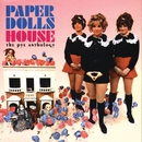 House: The Pye Anthology/Paper Dolls