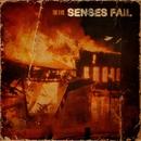 The Fire/Senses Fail