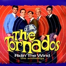 Ridin' the Wind - The Anthology/The Tornados