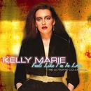 Feels Like I'm In Love/Kelly Marie