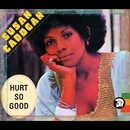 Hurt so Good (Bonus Track Edition)/Susan Cadogan