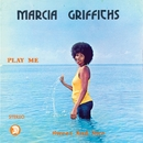 Play Me Sweet and Nice/Marcia Griffiths