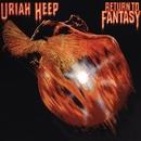 Return to Fantasy (Deluxe Edition)/Uriah Heep