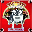 Dog of Two Head/Status Quo
