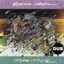 Positive Dub/Black Uhuru