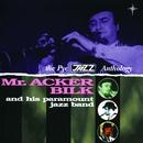 The Pye Jazz Anthology/Acker Bilk & His Paramount Jazz Band