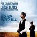 The Assassination of Jesse James By the Coward Robert Ford/Nick Cave & Warren Ellis
