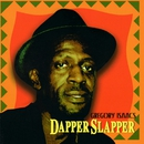 Dapper Slapper/Gregory Isaacs