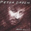 Whatcha Gonna Do? (Bonus Track Edition)/Peter Green