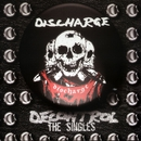 Decontrol: The Singles/Discharge
