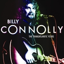 Billy Connolly: The Transatlantic Years/Billy Connolly
