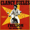 Freedom - The Anthology 1967-73/Clancy Eccles