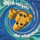 The Singles/Inspiral Carpets