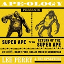 "Ape-Ology Presents Super Ape vs. Return of the Super Ape/Lee ""Scratch"" Perry & The Upsetters"