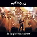 No Sleep 'Til Hammersmith/Motorhead
