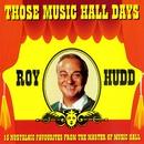 Those Music Hall Days/Roy Hudd