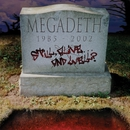 Still Alive... And Well?/Megadeth