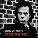 The Boatman's Call (2011 Remastered Version)/Nick Cave & The Bad Seeds