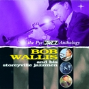 The Pye Jazz Anthology/Bob Wallis and His Storyville Jazzmen
