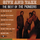 Give and Take - The Best of The Pioneers/The Pioneers