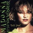 Early Years/Madonna & Otto Von Wernherr