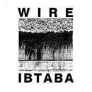 It's Beginning To And Back Again/Wire