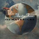 Live In Austin Texas/The Mavericks