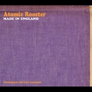 Made In England/Atomic Rooster