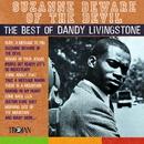 Suzanne Beware of the Devil - The Best of Dandy Livingstone/Dandy Livingstone