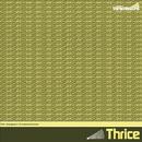 The MySpace Transmissions/Thrice