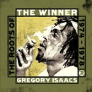 The Winner - The Roots of Gregory Isaacs 1974-1978/Gregory Isaacs