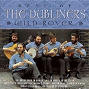 Wild Rover - The Best of The Dubliners/The Dubliners