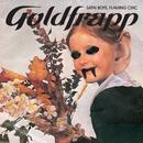 Satin Boys, Flaming Chic/Goldfrapp
