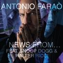 News from... (feat. Snoop Dogg, Walter Ricci) [Radio Edit]/Antonio Faraò