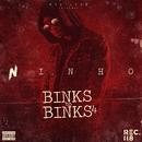 Binks To Binks 4/Ninho