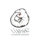 リビルド/a crowd of rebellion