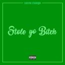 Stole Yo Bitch/Nave Monjo