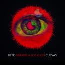 Mírame a los Ojos/Beto Cuevas