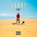 Larry TWO/Larry June