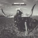 Highway Queen/Nikki Lane