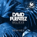 Believe (feat. Shawnee Taylor & MTS) [Remixes]/David Puentez