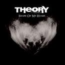 Shape of My Heart/Theory Of A Deadman