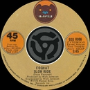 Slow Ride / Save Your Loving [For Me] [Digital 45]/Foghat